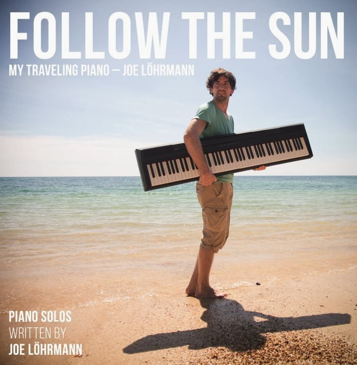 Follow_The_Sun_My_Traveling_Piano_Klaviermusik_Cover