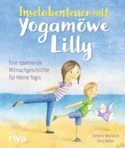 "Cover des Kinderbuches ""Inselabenteuer mit Yogamöve Lilly"""