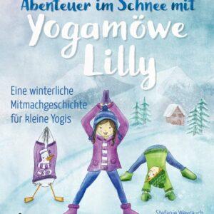 Cover des Kinderbuches Schneeabenteuer mit Yogamöve Lilly